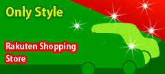 Only Style . Rakuten shopping store open!